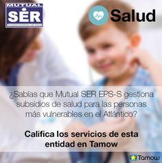 Porque la salud de nuestros Tamowers nos importa, les recomendamos Mutual SER Eps-S a todo el Atlántico. #Califiquen su experiencia con con Tamow.
