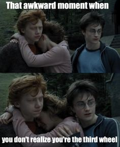 That awkward moment when you don't realize you're the third wheel...I never noticed Ron's face in this part before! o-o