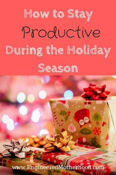 The Holidays can be stressful! Here is how you can stay productive during all the madness.