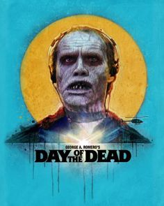 Cool Horror Gear: Fright Rags celebrates 30 years of Day of the Dead - Horror Movie News Horror Movie Posters, Movie Poster Art, Horror Films, Horror Art, Theatre Posters, Film Posters, Film Zombie, Zombie Movies, Zombie Walk
