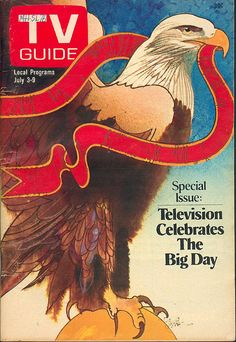 July 3, 1976 TV Guide and the Bicentennial. Illustration by Bob Peak.