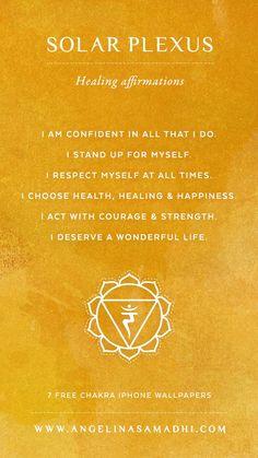Solar Plexus Chakra Healing Affirmations – chakra affirmations, chakras, energy, healing, blockages, affirmations, positive affirmations, growth, om