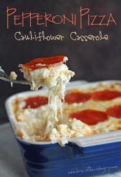 Pepperoni Pizza Cauliflower Casserole - this sounds like an awesome cheesy treat!