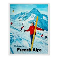 Welcome to French Alps winter ski sport travel Poster - winter gifts style special unique gift ideas