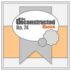 Deconstructed Sketch No. 74 » deconstructing jen   handmade cards, sketches and tutorials