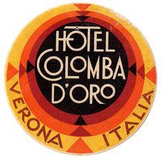 hotel colombia d oro verona italy deco Luggage Stickers, Luggage Labels, Vintage Typography, Typography Design, Hotel Logo, Art Deco, Vintage Hotels, Retro Renovation, Verona Italy