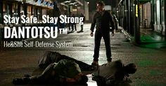 Stay Safe .. Stay Strong #dantotsu self defense