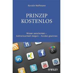 """""""Prinzip kostenlos"""" von PR-Beraterin Kerstin Hoffmann - mit Beratungsleistung im Netz bekannt werden"""