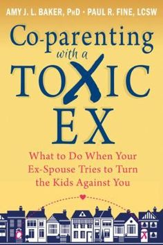 Co-parenting with a Toxic Ex: What to Do When Your Ex-Spouse Tries to Turn the Kids Against You: Amy J. Baker PhD, Paul R Fine LCSW: This is an excellent resource for rebuilding your relationships with your children during and after divorce. Step Parenting, Parenting Quotes, Parenting Advice, Parenting Styles, Parenting Classes, Parenting Websites, Practical Parenting, Single Parenting, Marriage Advice