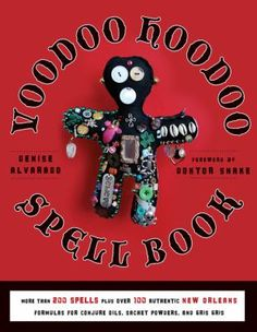 "Nonfiction. ""Voodoo Hoodoo"" is the unique variety of Creole Voodoo found in New Orleans. The Voodoo Hoodoo Spellbook is a rich compendium of more than 300 authentic Voodoo and Hoodoo recipes, rituals, and spells for love, justice, gambling luck, prosperity, health, and success."
