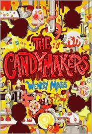 Everyday Reading: The Candymakers by Wendy Mass