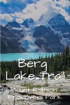 Hiking the Berg Lake Trail ~ Mount Robson Provincial Park ~ Beautiful British Columbia Canada Destinations, Canada Travel, Hiking Trails, British Columbia, Travel Photos, Travel Tips, The Great Outdoors, Adventure Travel, Places To See