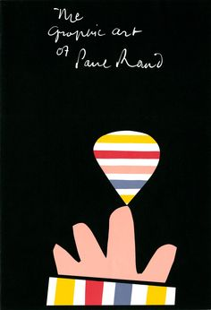 The Graphic Art of Paul Rand