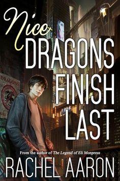 Nice Dragons Finish Last (Heartstrikers, #1) by Rachel Aaron #Dragons #UF