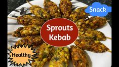 Healthy Snack   Sprouts Stick Kebab   Spicy snack for any evening    स्प... Tandoori Chicken, Sprouts, Food To Make, Healthy Snacks, Spicy, Meat, Ethnic Recipes, Health Snacks, Healthy Snack Foods