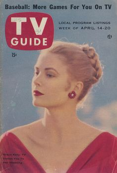 Grace Kelly TV Guide - April 14-20, 1956    Articles:  Television Invites You To Grace Kelly's Wedding  Nita Talbot: A 'Brooklyn-Type' Doll  Our Forecaster Forecasts: Yankees and Dodgers again