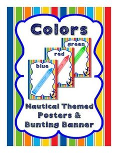 """Nautical Theme- This download is for 10 color posters and a """"Colors"""" bunting banner. Posters include pictures of the color and the color word."""