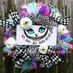 We are all mad here wreath, Wonderland wreath, Cheshire cat, cheshire cat wreath, wreath, Mandy's a-door-able wreaths, alice in wonderlandwreath