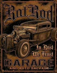 Rat Rod Garage Distressed Retro Vintage Tin Sign Wall Signs Tin Sign - 32 x 41 cm Retro Vintage, Pin Up Vintage, Vintage Tin Signs, Vintage Posters, Vintage Cars, Vintage Auto, Rat Rods, Garage Signs, Garage Art