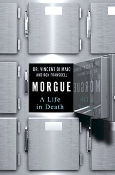 Morgue: A Life in Death by Dr. Vincent DiMaio https://www.amazon.com/dp/B01770BTUK/ref=cm_sw_r_pi_dp_x_S1L7xbAZVM93W