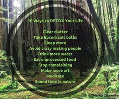 Ways to detox your life.  #HealthyLiving   #HealthyLifeStyle   #TalkingStick