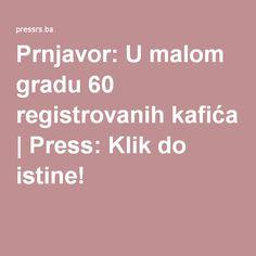 Prnjavor: U malom gradu 60 registrovanih kafića   Press: Klik do istine!