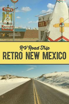 Where to go on a RV road trip in New Mexico.