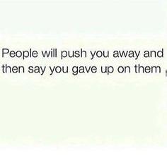 Push you away