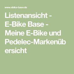 Listenansicht - E-Bike Base - Meine E-Bike und Pedelec-Markenübersicht
