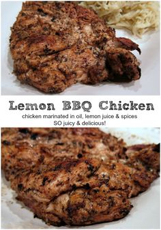 Lemon BBQ Chicken - chicken marinated in oil, lemon juice and spices. Fantastic flavor and never dry! We always double the recipe for leftover chicken.