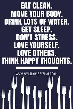 #healthyhappysmart #cleanEating #healthyhabits
