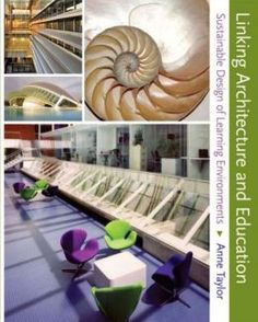 Linking Architecture And Education Sustainable Design Of Learning Environments PDF