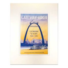 Retro-style Matted Print showcasing completion of the Arch on October 28, 1965 Size 11x14