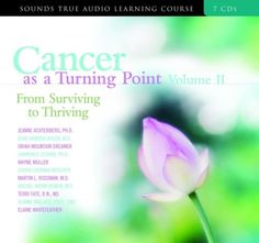 First, I HATE the word CANCER. After all these months, I still don't like it. I do like this quote from a fellow MM warrior: I have cancer but it doesn't have me!   Anyway, maybe I'd like this tape?   Cancer as a Turning Point Volume II