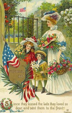 """Since they kissed the lads they loved so dear, and set them to the front."" ~ Vintage Memorial Day postcard illustrated by Cyrus Durand Chapman."
