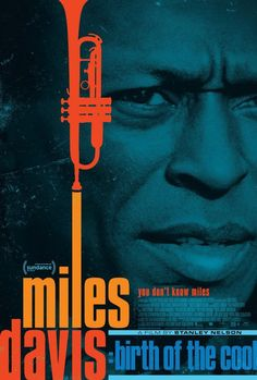High resolution official theatrical movie poster for Miles Davis: Birth of the Cool Image dimensions: 1013 x Directed by Stanley Nelson. Best Movie Posters, Cool Posters, Film Posters, Cool Jazz, Jack Johnson, The Band, Louis Armstrong, Hip Hop, Green Miles