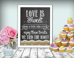 Wedding Love Is Sweet Sign Chalkboard Printable 8x10 PDF Instant Download Burlap & Lace Rustic Shabby Chic Woodland on Etsy, $10.00