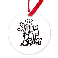 Keep Shining Round Ornament
