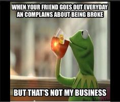 Kermit Meme Tea | ... CHECK OUT FUNNIEST OF THE TRENDING 'KERMIT THE FROG' MEMES - Heka Heka