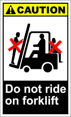 Do not ride on forklift  $1.64 #signs Safety Slogans, Safety Posters, Lab Safety, Safety First, Driving Memes, Safety Pictures, Bad Drivers, Construction Safety, Safety Awareness