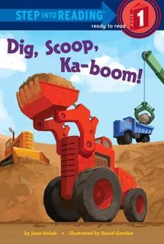 Dig, Scoop, Ka-boom! by Joan Holub reviewed by Katie Fitzgerald @ storytimesecrets.blogspot.com