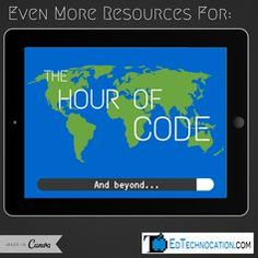 EdTechnocation: Even More Resources for The Hour of Code 2014!