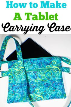 Sewing For Kids How to make a tablet carrying case. This step-by-step tutorial will walk you through the process of making a tablet carrying case for any size tablet or laptop. Easy Sewing Projects, Sewing Projects For Beginners, Sewing Hacks, Sewing Tutorials, Sewing Ideas, Bags Sewing, Sewing Tips, Sewing Crafts, Bag Patterns To Sew