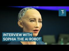 We interviewed the AI robot that's now a citizen of Saudi Arabia - YouTube