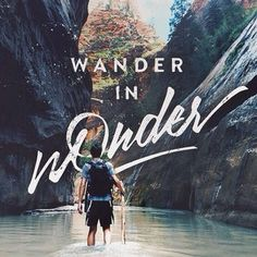 Never lose your wonder!
