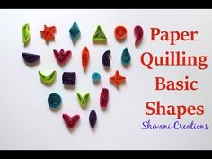 Introduction to Paper Quilling Part Two/ Paper Quilling Basic Shapes Quilled Paper Art, Paper Quilling Designs, Quilling Art, Origami Paper, Quilling Videos, Paper Quilling For Beginners, Quilling Techniques, Flower Birthday Cards, Birthday Card Design