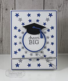 HandKrafted by Stephanie: Taylored Expressions April Sneak Peeks Day 2 Graduation Cards Handmade, Greeting Cards Handmade, Star Cards, Scrapbook Cards, Scrapbooking, Congratulations Graduate, Congrats Wishes, Cute Cards, Cards Diy