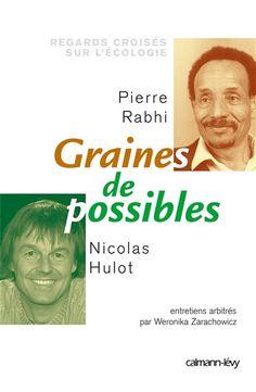 Graines de possible, de Pierre Rabhi - France Culture