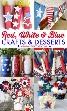 Red, White & Blue Crafts & Desserts for all Patriotic Holidays! Cute red, white & blue crafts & desserts for the 4th of July, Memorial Day and Labor Day!