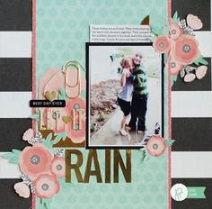 Let It Rain #layout created by Becki Adams #WeeklyScrapper #ScrapbookExpo